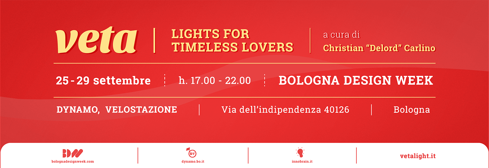 Comunicato Stampa - VETA, lights for timeless lovers - Bologna Design Week @ Dynamo Velostazione