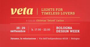 Veta light presenta la sua mostra per Bologna Design Week 2018, a cura di Christian Carlino DeLord